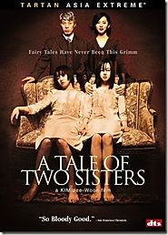 JANGHWA, HONGRYEON (2003) [ A TALE OF TWO SISTERS ]