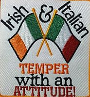 Irish & Italian Temper with an Attitude! Iron-on Patch Gold Border