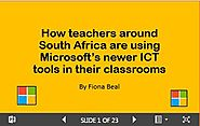SchoolNet SA - IT's a Great Idea: How teachers around South Africa are using Microsoft's newer ICT tools in the class...