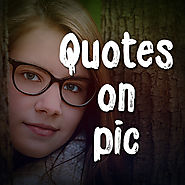 Quotes Creator : Picture Quotes