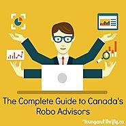 The Complete Guide to Canada's Robo Advisors