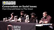 Conversations on Social Issues: From Emerald Street to Pike Street