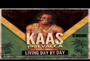 KAAS feat Vacca - Living day by day