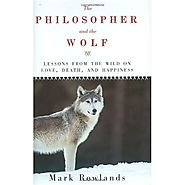 The Philosopher and the Wolf
