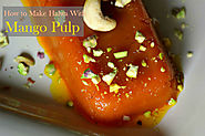 How to Use Mango Pulp to Make Halwa