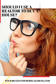Should I Use A Real Estate Agent To Buy A House?