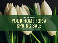Prepare Your Home For A Spring Sale