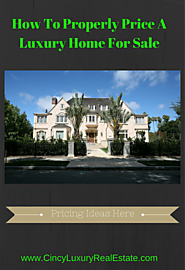 How To Price A Luxury Home
