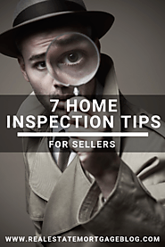 7 Home Inspection Tips For Sellers