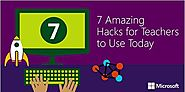 7 Amazing hacks for teachers to use in class today - Microsoft in Education Blog - Site Home - TechNet Blogs