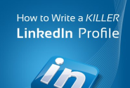 How to Write a KILLER LinkedIn Profile... And 18 Mistakes to Avoid