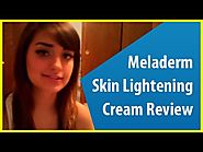 Meladerm Skin Lightening Cream Review by Lacey