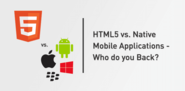 HTML5 vs. Native Mobile Applications - Who do you Back?
