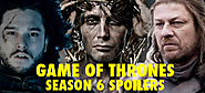 10 Unbelievable Game of Thrones Season 6 Spoilers