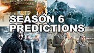 6 Game of Thrones Season 6 Predictions - GOT Predictions