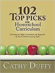 102 Top Picks for Homeschool Curriculum -- Cathy Duffy