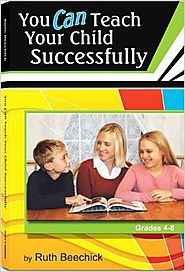 You Can Teach Your Child Successfully: Grades 4-8 2nd Edition