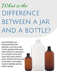 Use bottles to store liquids and jars to store either liquids or solids.