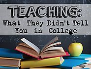 Teaching: What They Didn't Tell You in College - Education to the Core