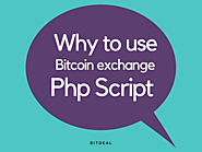 The advantage of using bitcoin exchange php Script! – Bitdeal – Bitcoin Business Applications, Cryptocurrency Trading...
