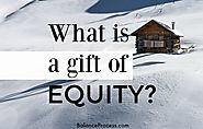What is a gift of equity?