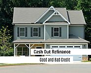 Cash Out Refinance with Bad Credit