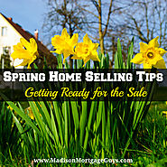 Spring Home Selling Tips: Getting Ready for the Sale