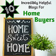 10 Incredibly Helpful Blogs For Home Buyers