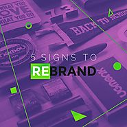 5 Signs Your Business Needs a Rebrand – And How To Launch One on a Budget – Design School