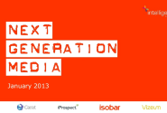 Next Generation Media Quarterly January 2013