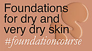 Foundations for Dry & Very Dry Skin