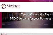 Tips to Choose the Right SEO Company for your Business