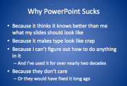 Why I hate Powerpoint