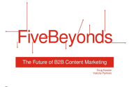 The Future of Content Marketing: Five Beyonds