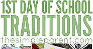 10 First Day of School Traditions to Start This Year!