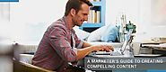 A Marketer's Guide to Creating Compelling Content