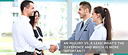 An Inquiry vs. a Lead: What's the Difference and Which is More Important?