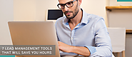 7 Lead Management Tools That Will Save You Hours