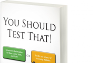 The Book that Redefines Conversion Optimization: You Should Test That!