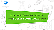 Instantly Start Your Ecommerce Business With Social Ecommerce Script