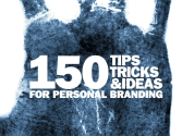 150 Tips Tricks and Ideas for Personal Branding