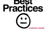 Best Practices...Mediocre Results