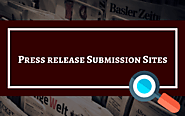 500+ Press Release Submission Sites For Positive Business Promotion
