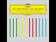 Recomposed by Max Richter - Vivaldi - Summer 3