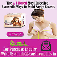 Ayurvedic Ways To Avoid Saggy Breasts By AyushRemedies.in