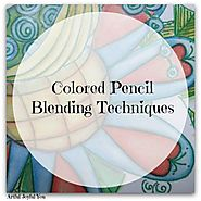 Colored Pencil Blending Methods