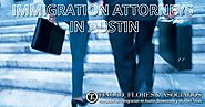 Deal With Immigration Attorney in Austin, Texas