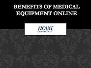 Benefits of medical equipments online