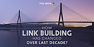 Do you know how link building has changed over the years?