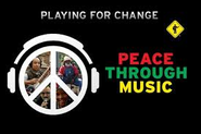 Playing for Change Around the World, Musical Journey for Global Peace